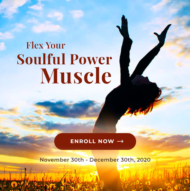 Flex your Soulful Power